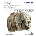 Istrian archaeological parks - the path of gods